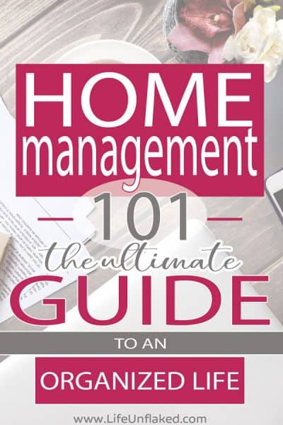 home management 101 the ultimate guide to an organized life